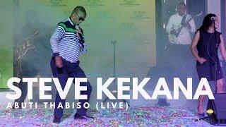 STEVE KEKANA- ABUTI THABISO (LIVE) PDARD2017
