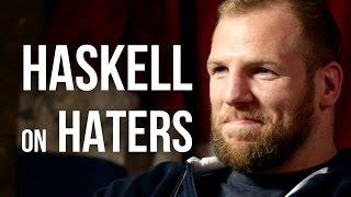 PEOPLE LOVE TO HATE ME - England Rugby Player James Haskell