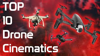 Top 10 Drone Cinematics