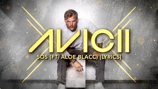 Avicii - SOS ft. Aloe Blacc [Lyric Video] - YouTube