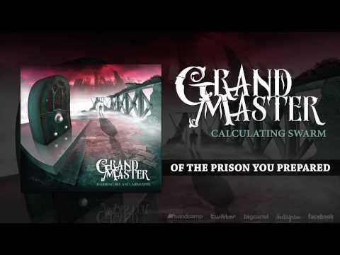 Grand Master - Calculating Swarm (Lyric Video)