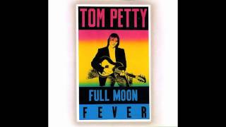 Tom Petty - Alright for Now