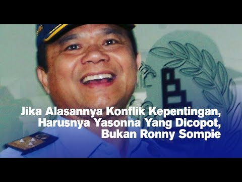 Jika Alasannya Konflik Kepentingan, Harusnya Yasonna Yang Dicopot, Bukan Ronny Sompie