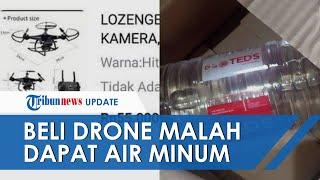 Viral Kisah Perempuan Beli Drone Seharga Rp 55 di Olshop yang Datang Malah Sebotol Air Mineral