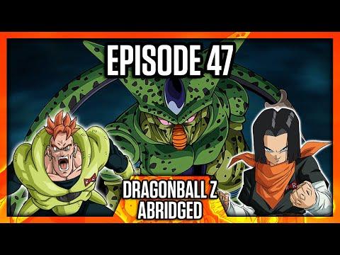 DragonBall Z Abridged: Episode 47 - TeamFourStar (TFS)
