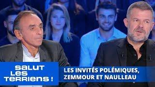 Les Invités Polémiques, Zemmour Et Naulleau   Salut Les Terriens