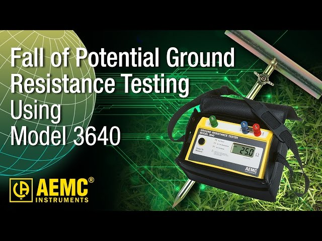AEMC® - 3640 Fall Of Potential Testing - How-To at Electricity Forum