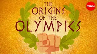 The ancient origins of the Olympics – Armand D'Angour
