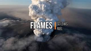 SG Lewis & Ruel   Flames (Lyrics) (Official Audio)