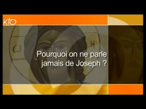 Pourquoi on ne parle jamais de Joseph ?