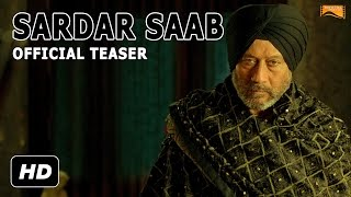 Sardar Saab Movie Teaser  Jackie Shroff