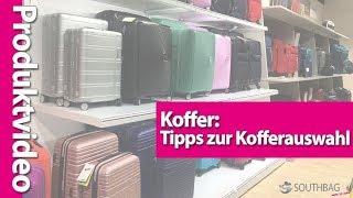 Koffer: Tipps zur Kofferauswahl