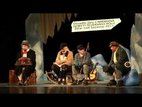 DOBYTÍ SEVERNÍHO PÓLU - Divadlo Járy Cimrmana / Žďár nad Sázavou 2011