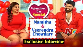 Valentine's Day Special: Namitha & Veerendra Chowdary Exclusive Interview
