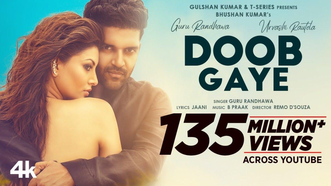 Doob Gaye Guru Randhawa | Urvashi Rautela | Jaani, B Praak | Remo D | Bhushan K - Guru Randhawa Lyrics in hindi