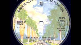 Tower Of Power - Only So Much Oil In The Ground(1975 Live)