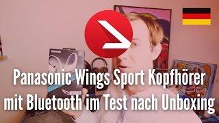 Panasonic Wings Sport Kopfhörer mit Bluetooth im Test nach Unboxing