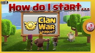 How to Clan War League | Clash of Clans