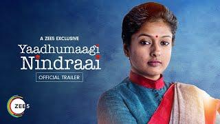 Yaadhumaagi Nindraai Official Trailer