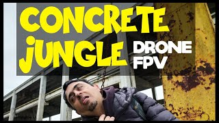 CONCRETE JUNGLE for DRONE FPV FreeStyle   Betaflight 4.1.1 and RPM Filter DRONES FLIGHTS Part 1/3