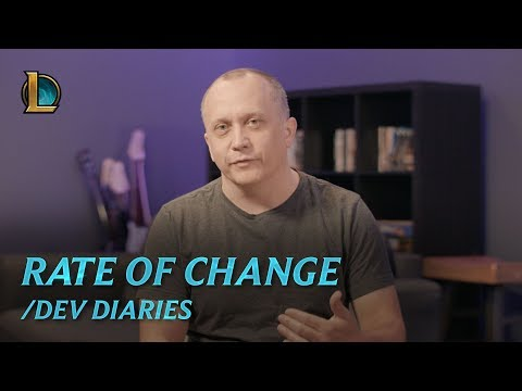 /dev diary: Rate of change in League