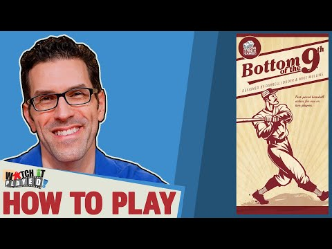 BOTTOM OF THE 9TH - How To Play, By Watch It Played