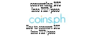 how to convert btc into php (peso)