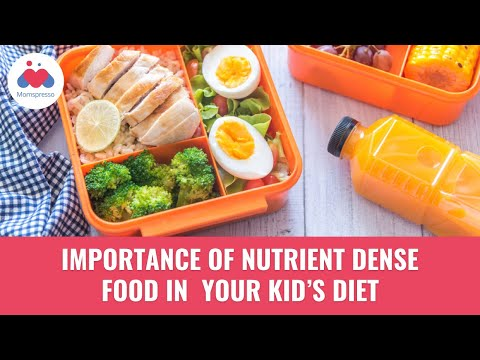 Importance of Nutrition Dense Food in Your Child's Diet