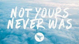 Hannah Jane Lewis - Not Yours Never Was (Lyrics) - YouTube