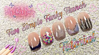 Five Simple Funky French Nail Art Designs For Beginners Using Premier Gel Polish