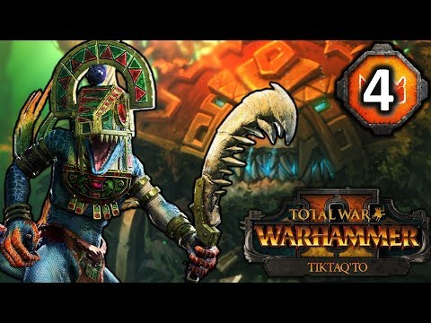 TIKTAQ'TO and the COMING OF CHAOS! - Total War Warhammer 2 Lizardmen Campaign #4