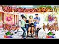 Desi Holi Dhamaal || Happy Holi || Every Holi Ever || Holi Hai || Anirudh Jindal ||Hariyash creation