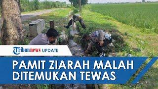 Pamit Ziarah ke Makam Kakek, Remaja 14 Tahun Ini Malah Tewas di Parit, Mayat Sempat Tak Dikenal