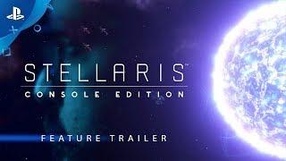 Stellaris: Console Edition - Feature Breakdown   PS4