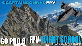 FPV Flight School in ALASKA!!