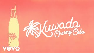 Kuwada - Cherry Cola (Audio)