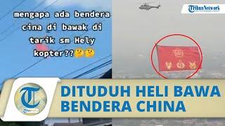 Beredar Video Hoaks Helikopter TNI Disebut Kibarkan Bendera China, Begini Faktanya dari TNI AU