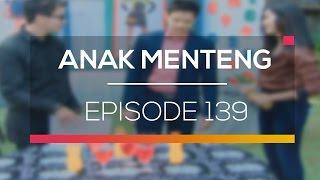 Anak Menteng - Episode 139