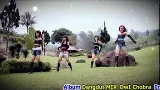 "ALBUM DANGDUT MIX MINANG "" DWI CHOBRA - MARI BAGOYANG """
