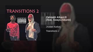Zalmatii Alkam3l (feat. SwayLiSkunk)