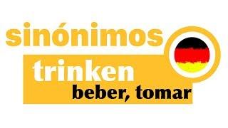 20 sinónimos de beber, emborracharse, trincar - en alemán