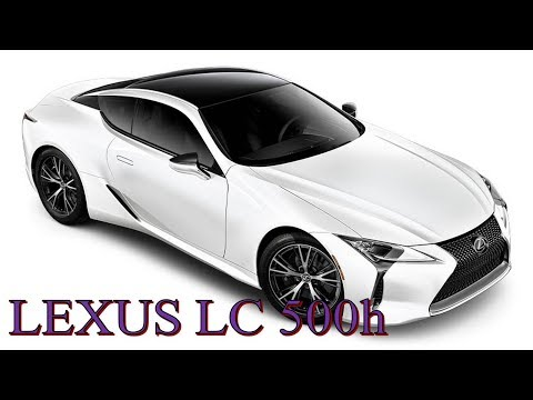 Luck This] 2018 Lexus LC 500h Hybrid | Luxury Sport Coupe - A Blast From The Future