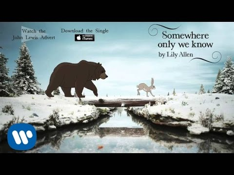 Lily Allen Somewhere Only We Know Official Audio John Lewis Christmas Advert