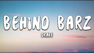 Drake   Behind Barz (Lyrics)