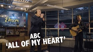 ABC - 'All of my Heart' Live @ Ekdom In De Ochtend