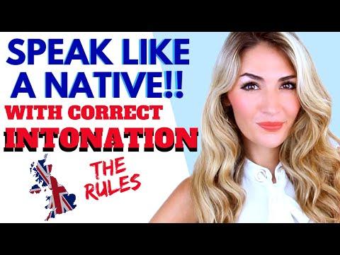 The RULES OF INTONATION- Speak like a Native English Speaker!