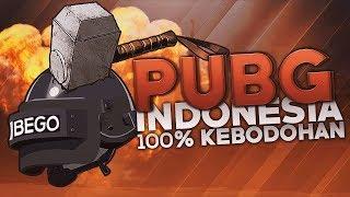 PUBG Indonesia -  100% Kebodohan