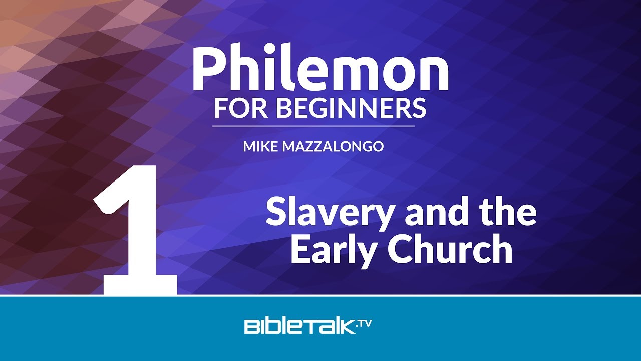 1. Slavery and the Early Church