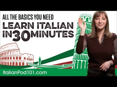 Learn Italian in 30 Minutes – ALL the Basics You Need