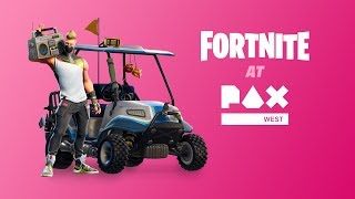 FORTNITE PAX WEST 2018 | RECAP